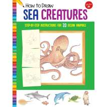 Activity Books: Aquarium, How to Draw Sea Creatures: Step-by-step instructions for 20 ocean animals