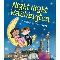 For Kids: Washington, Night-Night Washington