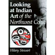 Native American Related, Looking at Indian Art of the Northwest Coast