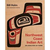Native American Related, Northwest Coast Indian Art: An Analysis of Form, 50th Anniversary Edition