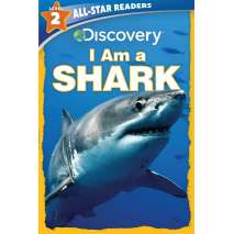 Sharks, Discovery Leveled Readers: I Am a Shark (Level 2)