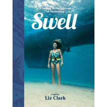 Sailing & Nautical Narratives, Swell: A Sailing Surfer's Voyage of Awakening