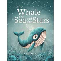 Marine Mammals, The Whale, the Sea and the Stars