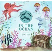 Adult Coloring Books, Watercolor with Me: In the Ocean