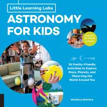 Space & Aerospace, Little Learning Labs: Astronomy for Kids