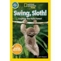 Zoo Gift Shops, National Geographic Readers: Swing Sloth!: Explore the Rain Forest