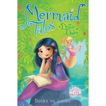 Mermaids :Mermaid Tales #15: Books vs. Looks
