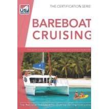 Boathandling & Seamanship, Bareboat Cruising 4th Edition