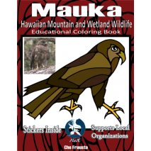 Animals, Mauka Hawaiian Mountain and Wetland Wildlife Educational Coloring Book