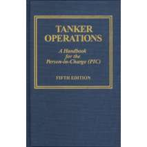 Professional Mariners :Tanker Operations: A Handbook for the Person-in-Charge