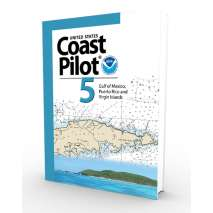 U.S. Coast Pilot :NOAA Coast Pilot 5:Gulf of Mexico, Puerto Rico, and Virgin Islands (CURRENT EDITION)