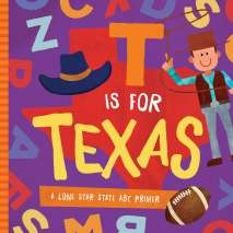 Board Books :T is for Texas