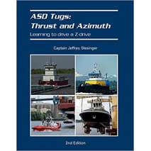 Mariner Training :ASD Tugs: Thrust and Azimuth: Learning to Drive a Z-Drive