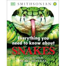 Books for Zoo Gift Shops :Everything You Need to Know About Snakes