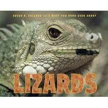 Dinosaurs & Reptiles :Sneed B. Collard III's Most Fun Book Ever About Lizards