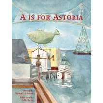 For Kids: Oregon :A is for Astoria