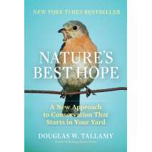 Conservation & Awareness :Nature's Best Hope: A New Approach to Conservation That Starts in Your Yard