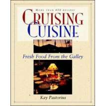 Cooking Aboard, Cruising Cuisine