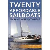 Boat Buying, Twenty Affordable Sailboats to Take You Anywhere