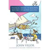 Sailboats & Sailing, Things I Wish I'd Known Before I Started Sailing