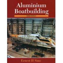 Boatbuilding, Design, Outfitting, Aluminum Boatbuilding, 3rd edition