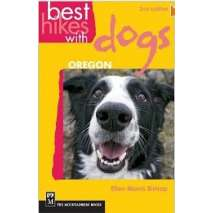 Oregon Travel & Recreation Guides :Best Hike w/Dogs: Oregon 2nd edition
