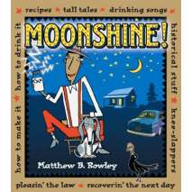 Beer, Wine & more, Moonshine!