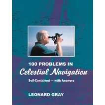 Celestial Navigation, 100 Problems in Celestial Navigation, 2nd edition