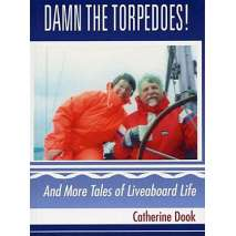 Sailing & Nautical Narratives, Damn the Torpedoes!