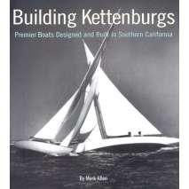 Boatbuilding, Design, Outfitting, Building Kettenburgs