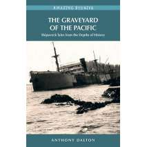 Shipwrecks & Maritime Disasters, Graveyard of the Pacific
