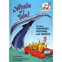 Fish, Sealife, Aquatic Creatures, A Whale of Tale: Cat in the Hat's Learning Library