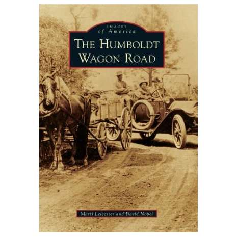 California :The Humboldt Wagon Road