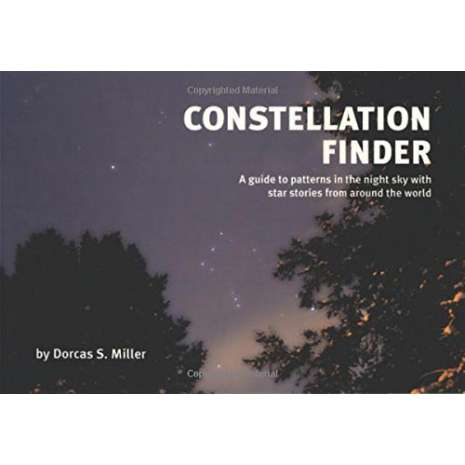 Astronomy & Stargazing :Constellation Finder: A guide to patterns in the night sky with star stories from around the world