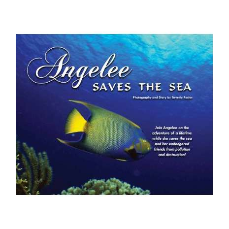 Books for Aquarium Gift Shops :Angelee Saves the Sea