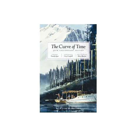 Pacific Northwest :The Curve of Time 50th Anniversary Edition