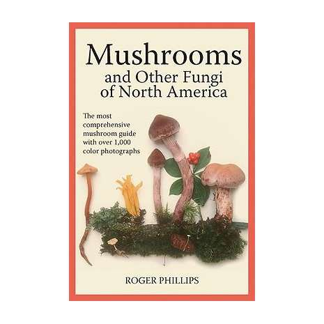 Mushroom Identification Guides :Mushrooms and Other Fungi of North America