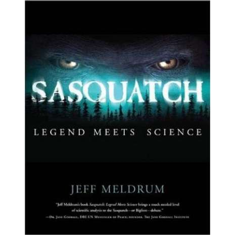 Sasquatch Research :Sasquatch: Legend Meets Science