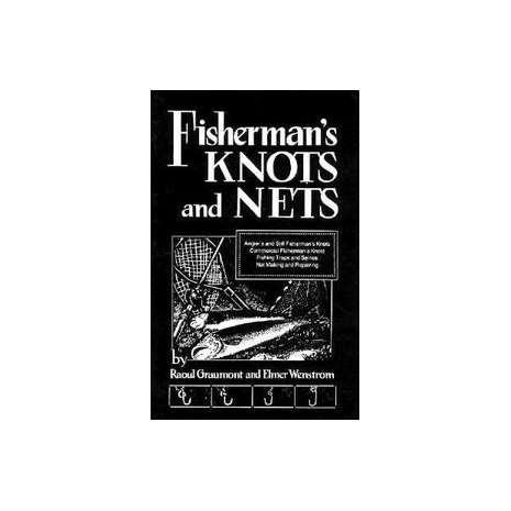 Knots & Rigging :Fisherman's Knots and Nets