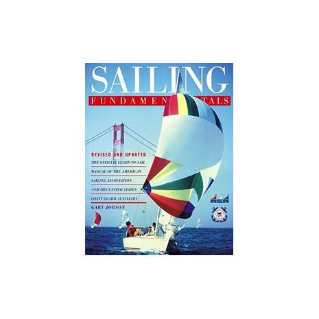 Boat Handling & Seamanship :Sailing Fundamentals, revised & updated edition