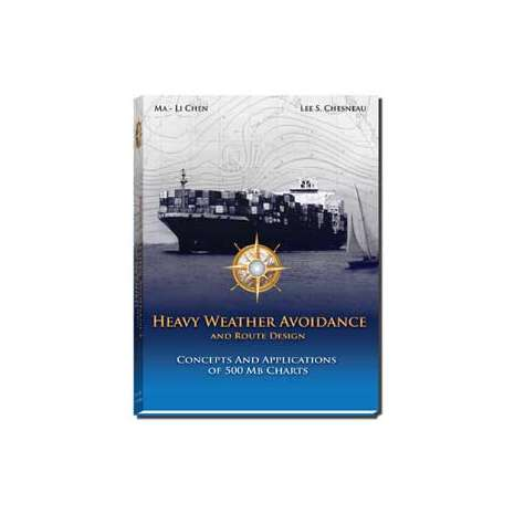 Weather Guides :Heavy Weather Avoidance (Concepts and Applications of 500 Mb Charts)