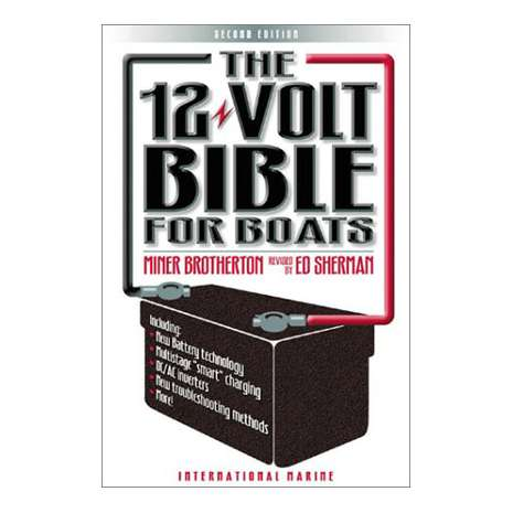 Boat Maintenance & Repair, 12-Volt Bible for Boats, 2nd edition