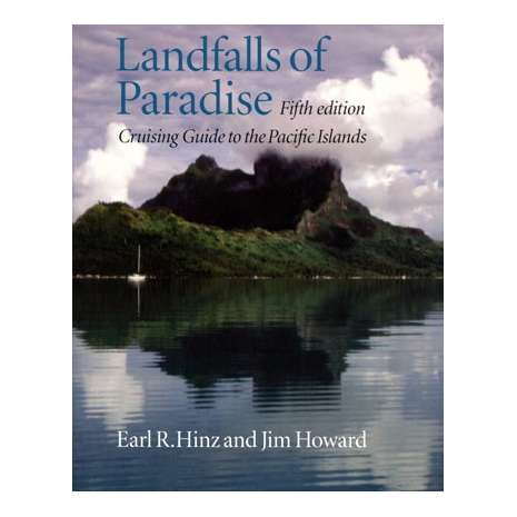 Pacific Ocean & Islands :Landfalls of Paradise, 5th edition