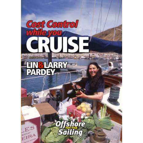 Cruising & Voyaging :Cost Control While You CRUISE (DVD)