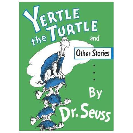 Children's Classics :Yertle the Turtle and Other Stories (Hardcover)