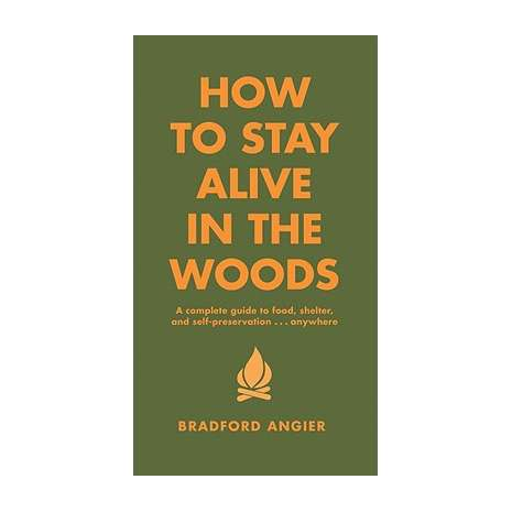 Survival Guides, How to Stay Alive in the Woods