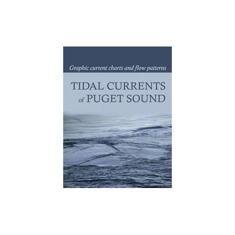 Tide and Tidal Current Tables :Tidal Currents of Puget Sound