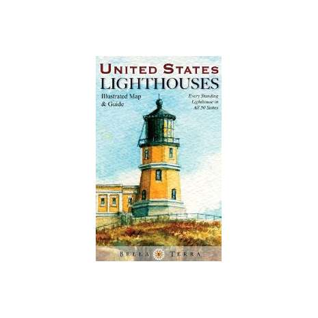 Lighthouses :United States Lighthouses: Illustrated Map and Guide
