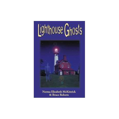 Lighthouses :Lighthouse Ghosts