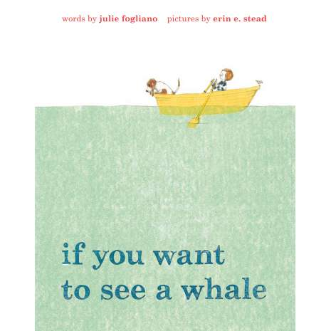 Books for Aquarium Gift Shops :If You Want to See a Whale
